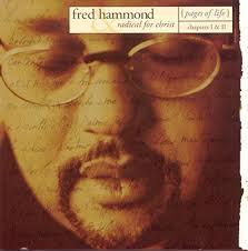 Az Lyrics Az Fred Hammond Lyrics All Albums