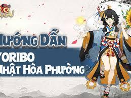 Hướng Dẫn Chơi Hiyoribo (Nhật Hòa Phường) - Âm Dương Sư
