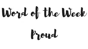 Image result for be proud word pic