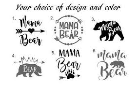 Mama Bear Decal 8 Vinyl Sticker Any Color Best Seller Car Window Truck Suv Ebay