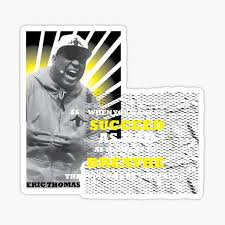 Eric Thomas Stickers Redbubble