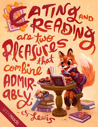 "quote by c s lewis ""eating and reading are two pleasures that"