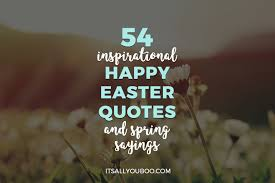 54 Inspirational Happy Easter Quotes ...
