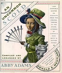 An Uncommon Scold: Abby Adams, Donald E. Westlake: 9780671690229 ...