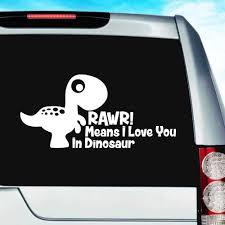 Rawr Means I Love You In Dinosaur Funny Car Window Decal Sticker