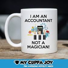 i m an accountant not a magician coffee
