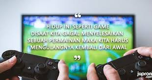 gambar kata kata bijak seorang gamers kata kata bijak tentang