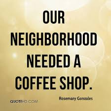 quotes about coffee shops quotes