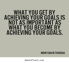 quotes about achieving your goals quotes