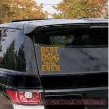 Car Window Decals Best Dog Mom Ever Vinyl Decals Pet Lover Graphics