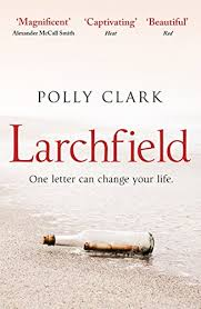 Larchfield: The moving, gripping and wonderful debut about finding ...