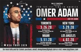 Omer Adam Concerts in Toronto, New York, Miami, Los Angeles (March/April  2020) — MyIsraeliMusic.com