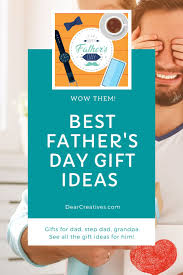 father s day gift ideas dear creatives