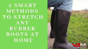 can you stretch rubber boots 4 smart