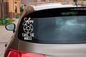 Satan Take The Wheel Funny Car Decal Window Sticker Dark Etsy