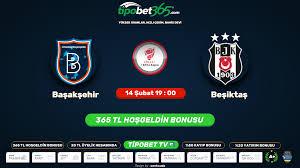 Başakşehir – Beşiktaş Maçı canli izle, Tempobet TV izle