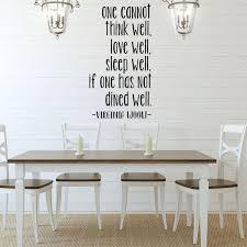 Virginia Woolf One Cannot Think Well Dining Room Vinyl Decor Wall Decal Customvinyldecor Com