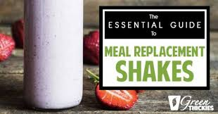 meal replacement shakes guide reviews