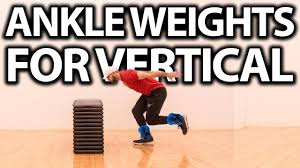 ankle weights for vertical jump the