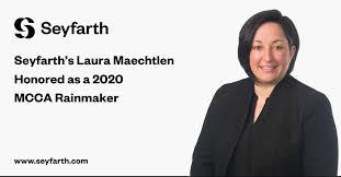 Seyfarth's Laura Maechtlen Honored as a 2020 MCCA Rainmaker   Seyfarth Shaw  LLP