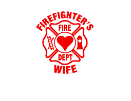 Firefighter 39 S Wife Iron On Design Or Sticker Firefighter Firefighter Wife Fire Wife