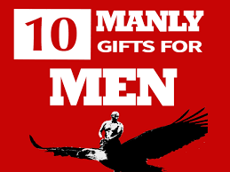 10 manly gifts for extremely manly men