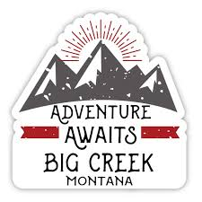 Big Creek Montana Souvenir 4 Inch Vinyl Decal Sticker Adventure Awaits Design Walmart Com Walmart Com