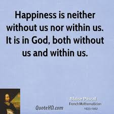 blaise pascal happiness quotes quotehd