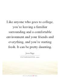 college and friends quotes sayings college and friends picture