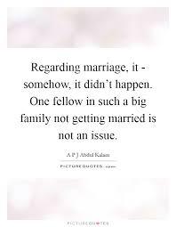 regarding marriage it somehow it didn t happen one fellow