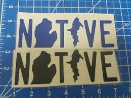 Michigan Native Stickers Car Decal Color Blue Or Black 3x7 Inches Ebay