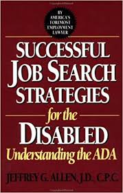 Successful Job Search Strategies for the Disabled: Understanding ...