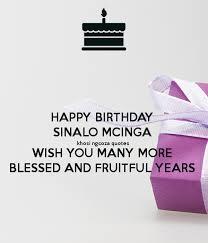 happy birthday sinalo mcinga khosi ngcoza quotes wish you many
