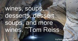 dessert wine quotes best famous quotes about dessert wine