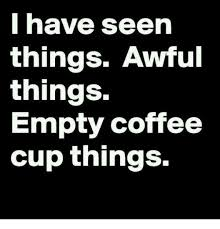 funny coffee quotes thug life meme