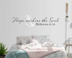 Hope Anchors The Soul Wall Decal Hebrews 6 19 Vinyl Wall Decal Bedroom Anchor Wall Decal