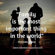 family is the most important in the world informative quotes