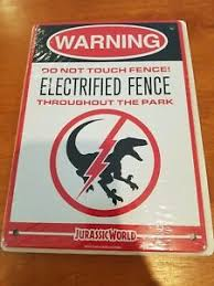 Jurassic World Park Warning Sign Raptor Electrified Fence New Loot Crate Ebay