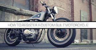 register a custom built motorcycle