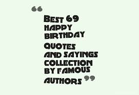 best happy birthday quotes and sayings collection by famous