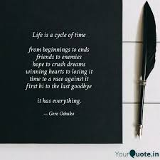 life is a cycle of time quotes writings by gere ochuko