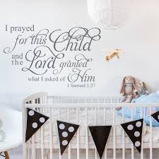 I Samuel 1 27 I Prayed For This Child Nursery Wall Decal A Great Impression