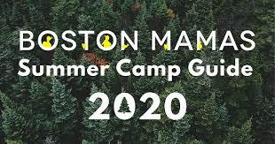 summer camp guide 2020 boston mamas
