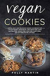Vegan Cookies by Polly Martin [EPUB: B0847MKJBM] - Cook ebooks