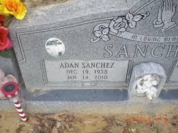 Adan Sanchez (1958-2010) - Find A Grave Memorial