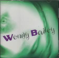 Wendy Bailey - Wendy Bailey - NEW CD STILL SEALED 656317010227 | eBay