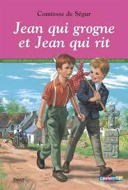 Jean qui grogne et jean qui rit - Comtesse De Segur - Casterman ...