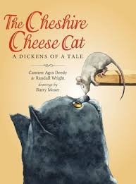 The Cheshire Cheese Cat: A Dickens of a Tale by Carmen Agra Deedy ...