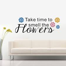 Amazon Com N Sunforest Vinyl Wall Decal Letters Take Time To Smell The Flowers With Small Floral Word Wall Art Removable Decal Stickers Decorative For Living Room Bedroom Study Room 14 X39 Home Kitchen