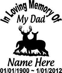 In Loving Memory Of Dad Deer Buck Doe Decal Window Sticker Custom Memorial Car Ebay
